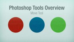 Photoshop Tools Overview: The Move Tool